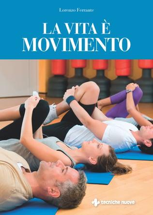 La vita è movimento